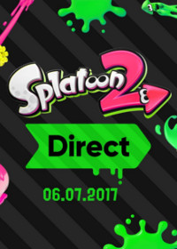 Splatoon 2 Direct 06.07.2017