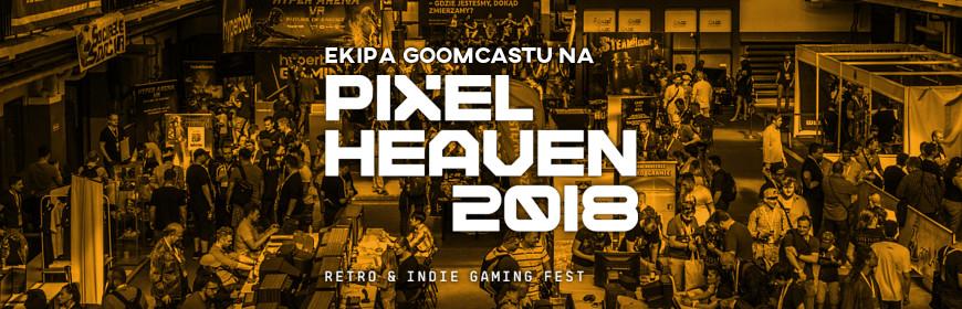 Ekipa Goomcastu na Pixel Heaven 2018