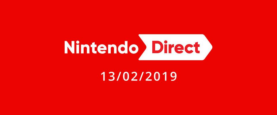 Nintendo Direct 13-02-2019